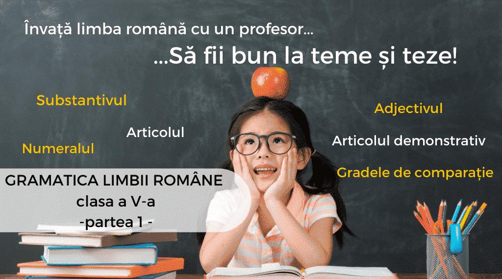 Gramatica limbii române – clasa a V-a – partea întâi