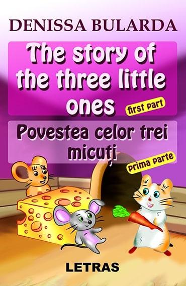 The story of the three little ones – Povestea celor trei micuți – (eBook ePUB)