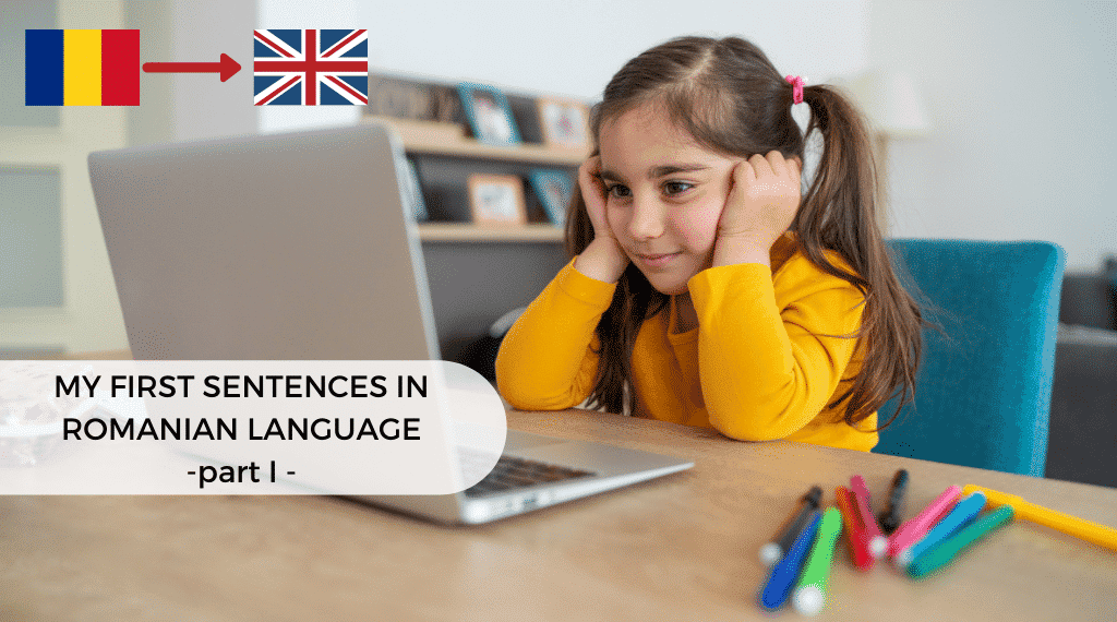My first sentences in Romanian Language